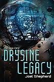 Drysine Legacy: The Spiral Wars (Volume 2)
