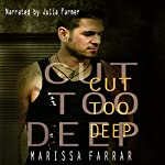 Cut Too Deep | Marissa Farrar