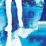 Feu -Édition Collector (+8 titres inédits et versions instrumentales)