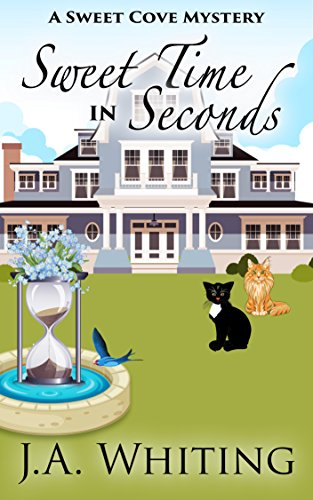 - Sweet Time in Seconds (A Sweet Cove Mystery Book 11)
