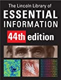 img - for The Lincoln Library of Essential Information: Named in Honor of Abraham Lincoln, Whose Inspiring Example Demonstrated the Possibilities of Self-education book / textbook / text book