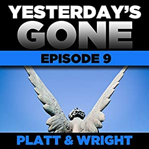 Yesterday's Gone: Episode 9 Audiobook