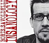 Insanology by Boris Savoldelli (2011-11-15)