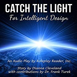 Catch the Light for Intelligent Design