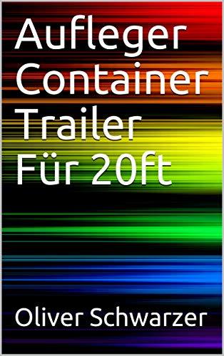 Aufleger Container Trailer Für 20ft (German Edition)