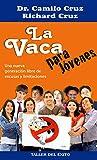 img - for Vaca para Jovenes, La (Spanish Edition) book / textbook / text book