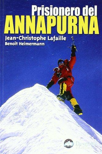 Descargar Libro Prisionero Del Annapurna ) Jean-christophe Lafaille