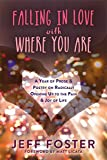 download ebook falling in love with where you are: a year of prose and poetry on radically opening up to the pain and joy of life pdf epub