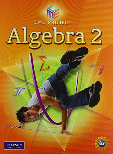 CENTER FOR MATHEMATICS EDUCATION ALGEBRA 2 STUDENT EDITION 2009C