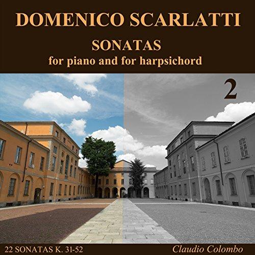 Complete Sonatas Harpsichord (Domenico Scarlatti: Complete Sonatas for piano and for harpsichord, Vol. 2)