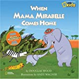 When Mama Mirabelle Comes Home, Douglas Wood, 1426301952