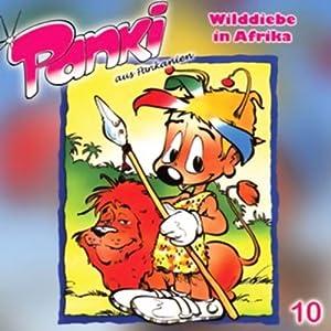 Wilddiebe in Afrika (PANKI 10) Hörspiel