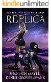 Replica (The Blood Borne Series Book 2)