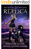 Replica (The Blood Borne Series Book 2)