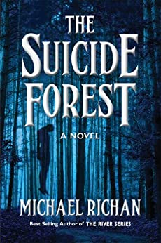 The Suicide Forest (The River Book 5) by [Richan, Michael]