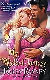 My Wicked Fantasy