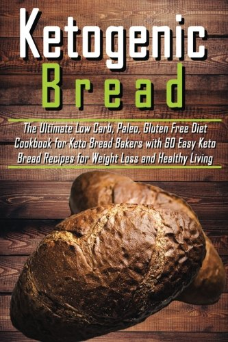 Ketogenic Bread Ultimate Cookbook Recipes product image