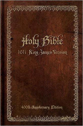 Holy Bible, 1611 King James Version (400th Anniversary