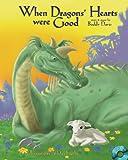 When Dragons' Hearts Were Good, Buddy Davis, 0890512590