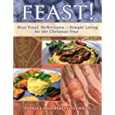 Feast!: Real Food, Reflections, and Simple Living for the Christian Year