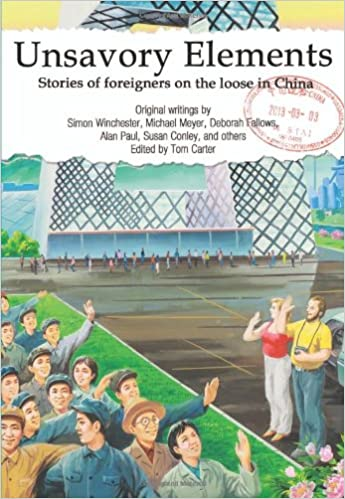 Unsavory Elements: Stories of Foreigners on the Loose in