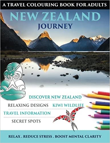 New Zealand Journey Travel Colouring Book For Adults Susan Dathweston 9780996771603 Amazon Books