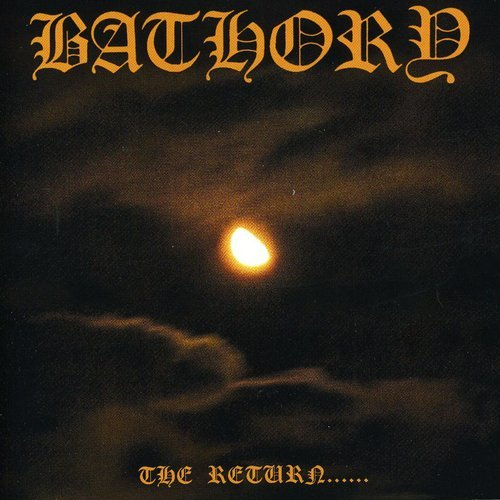 Bathory - The Return... - Zortam Music