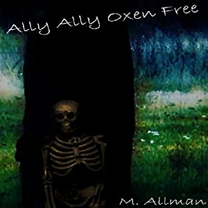 Ally Ally Oxen Free Audiobook