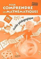 Pour comprendre les mathématiques CE1, Cycle 2 : Programmes 2008, guide pédagogique