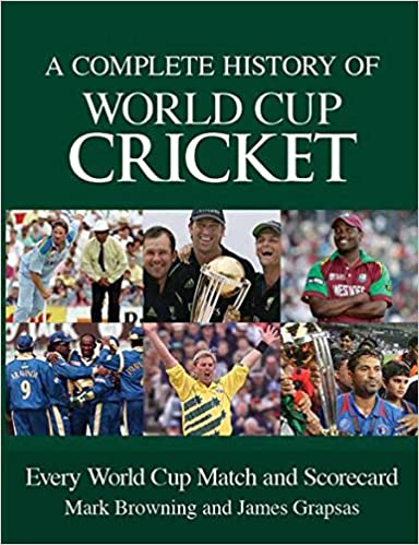 complete history of world cup cricket 9781742575070 amazon com books
