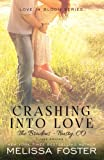 img - for Crashing into Love (The Bradens at Trusty, Book 6) (Love in Bloom: The Bradens) book / textbook / text book