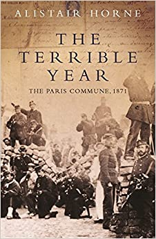 The Terrible Year: The Paris Commune 1871