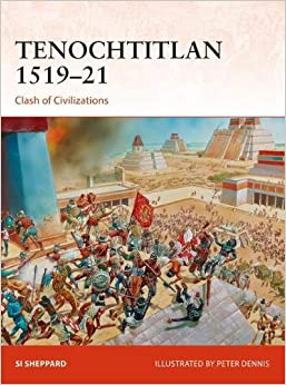 Tenochtitlan 1519–21: Clash Of Civilizations por Nikolai Bogdanovic Gratis