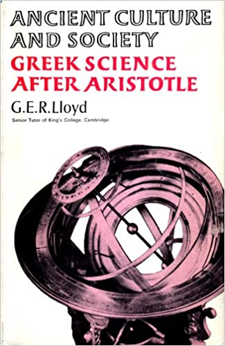 greek science after aristotle lloyd g e r