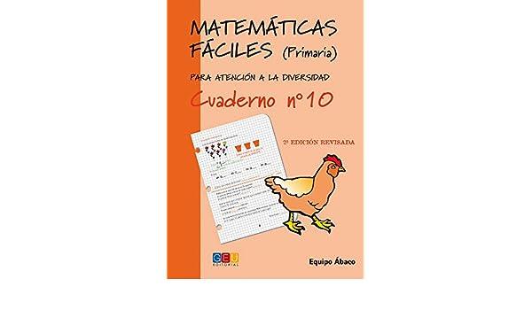 Matemáticas fáciles 10. Primaria: Equipo Ábaco: 9788484914716: Amazon.com: Books