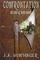 Confrontation: Axe of Iron (Volume 2)