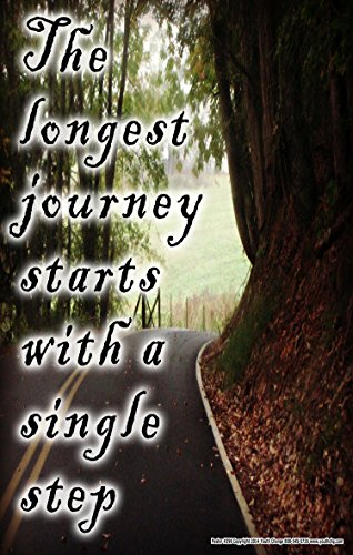 Poster #396 Inspirational Message Poster with Quote for Self-Help, Counseling (The Longest Journey Begins With A Single Step)