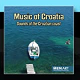 Music Of Croatia - Sounds Of The Croatian Coast (Digital Only)