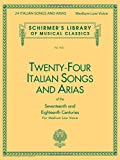 Twenty-Four Italian Songs and Arias of the 17th and 18th Century: Medium Low Voice