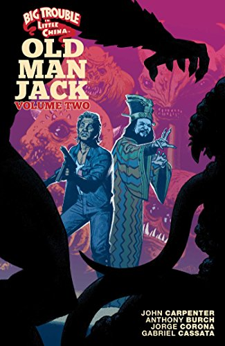 Big Trouble in Little China: Old Man Jack, Vol. 2 por Anthony Burch,Jorge Corona