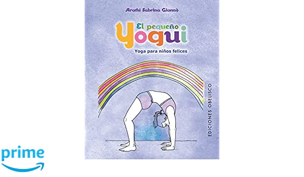Pequeno yogui, El (Spanish Edition): A. Sabrina Giannò ...
