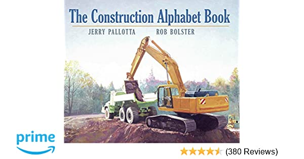 The Construction Alphabet Book (Jerry Pallotta's Alphabet