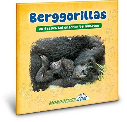 Berggorillas: Zu Besuch bei unseren Verwandten