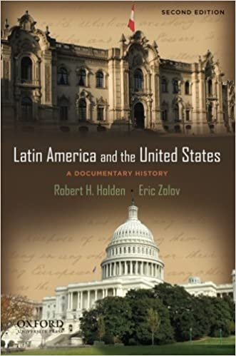 Latin America and the United States: A Documentary History: Robert Holden, Eric Zolov: 9780195385687: Amazon.com: Books