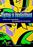 Hiphop in Deutschland, Andr&eacute Peschke and André Peschke, 3836689030