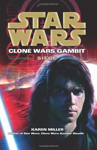 Siege: Star Wars - Book  of the Star Wars Legends