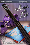 Home at Last [Suncoast Society] (Siren Publishing Sensations)