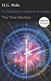 img - for The Time Machine / La Machine   explorer le temps: Bilingual Classic (English-French Side-by-Side) (Od on Bilingue) book / textbook / text book