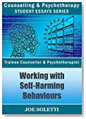 "Psychology Essay - ""Working With Self-Harming Behaviours"": Psychology theories of Self-Harming"