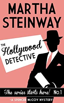 The Hollywood Detective by [Steinway, Martha]